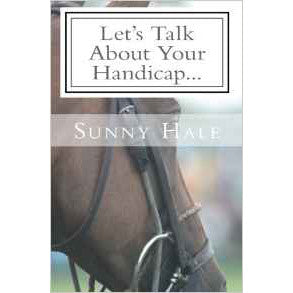 Sunny Hale: Let's Talk About Your Handicap