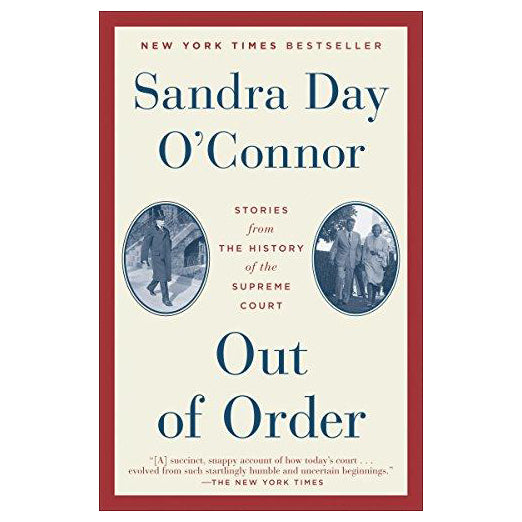 Out of Order, Justice Sandra Day O'Connor