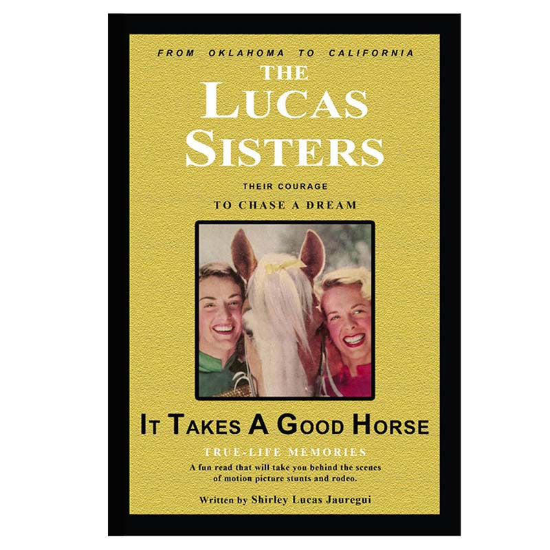 The Lucas Sisters: It Takes A Good Horse