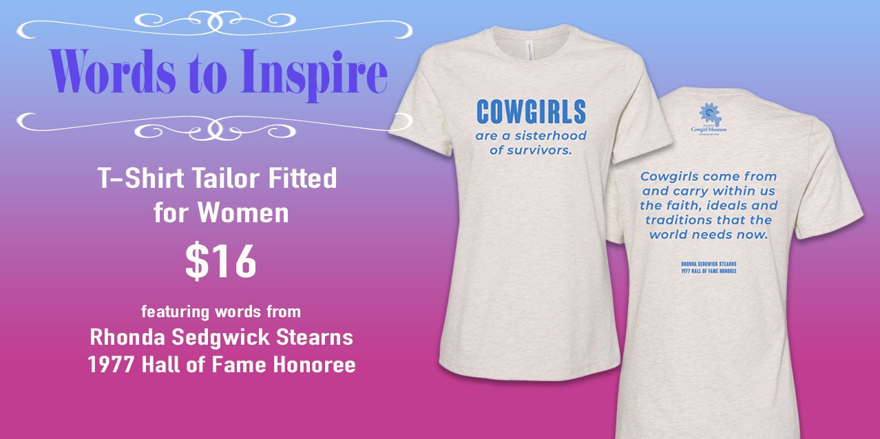 cowgirl inspirational t-shirt honoree quote