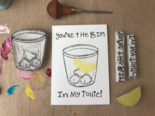 Load image into Gallery viewer, Valentine's day card, gin in my tonic card, printed by hand, anniversary card, romantic card, love card, block printed, lino printed card