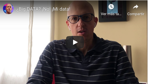 ¿Big DATA? ¡No! ¡Mi data!