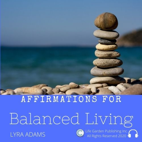 Affirmations For Balanced Living