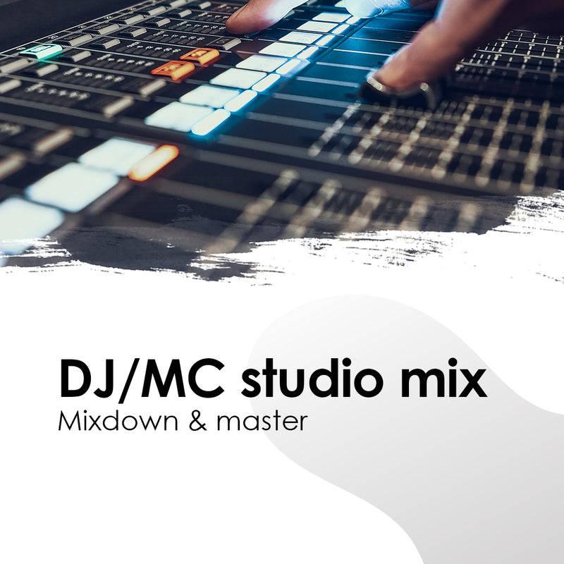 DJ/MC Studio Mix - Mixdown & Master