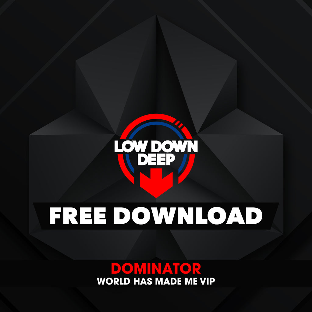 Dominator - World Has Made Me VIP
