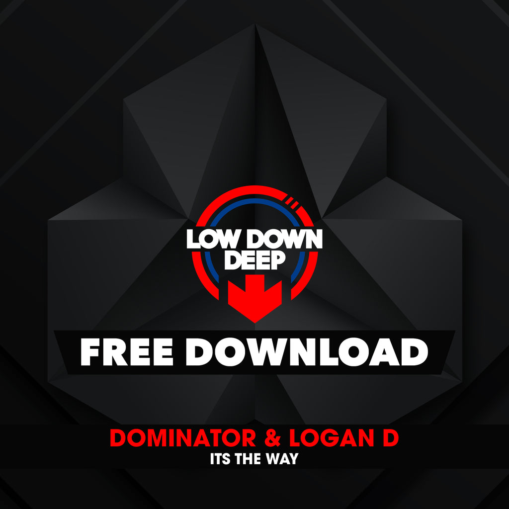Dominator & Logan D - Its The Way