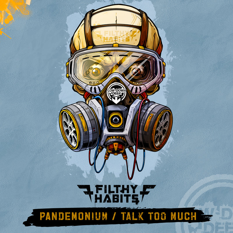LDD 122 - Filthy Habits 'Pandemonium' | 'Talk Too Much'
