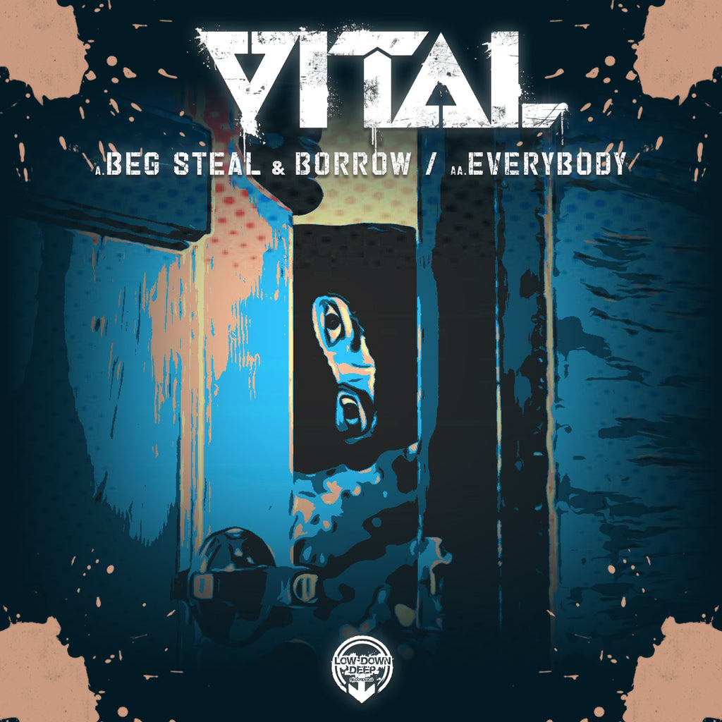 LDD 125 - Vital 'Beg Steal & Borrow' | 'Everybody'