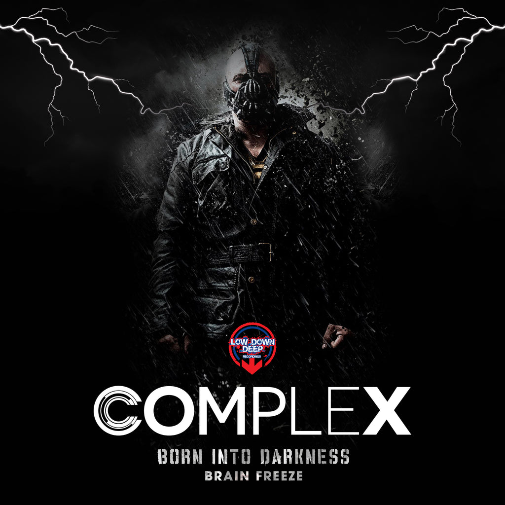 LDD 126 - Complex 'Born In Darkness' | 'Brain Freeze'