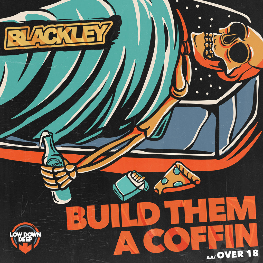 LDD 141 - Blackley 'Build Them A Coffin' | '18 n Over'