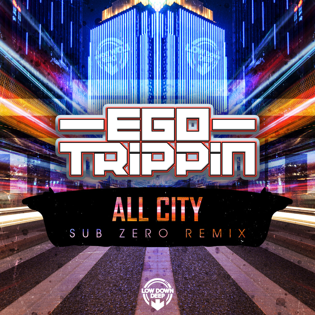 LDD 144 - Ego Trippin 'All City' (Sub Zero Remix)