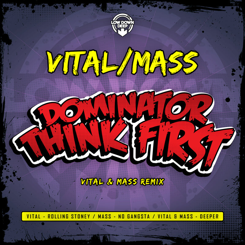 LDD 145 - Vital & Mass 'Rolling Stoney' | 'No Gangster' | 'Deeper' | Dominator 'Think First Vital & Mass Remix'