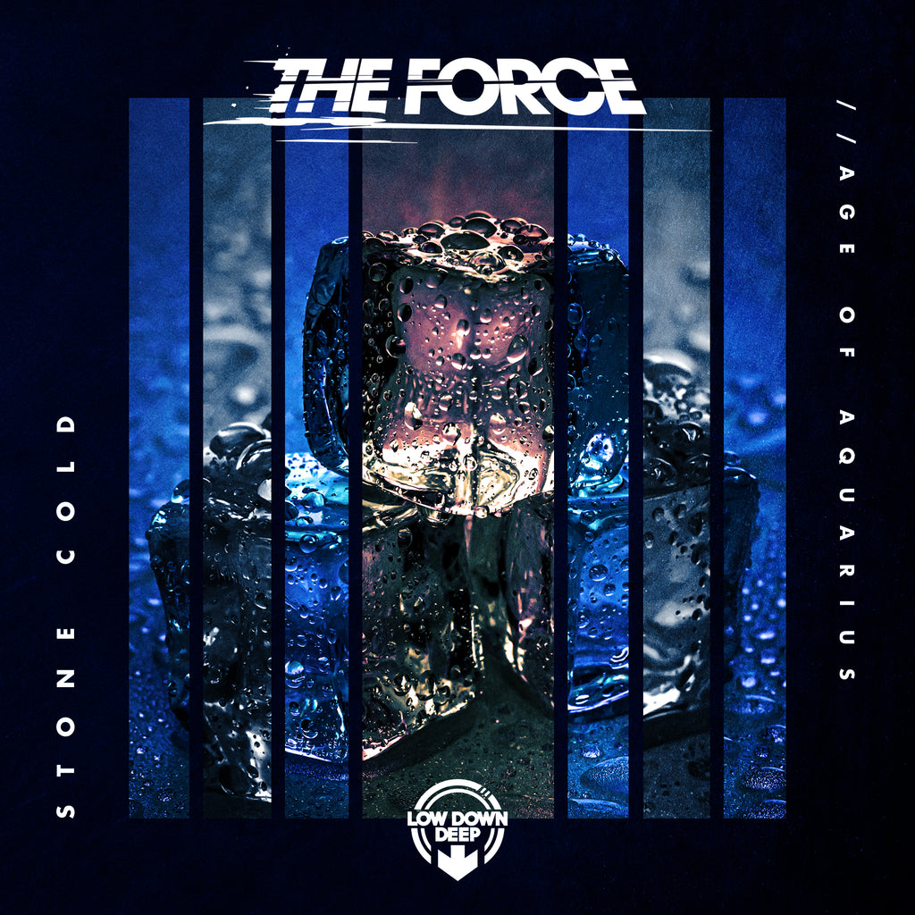 LDD 151 - The Force 'Stone Cold' | 'Age Of Aquarius'