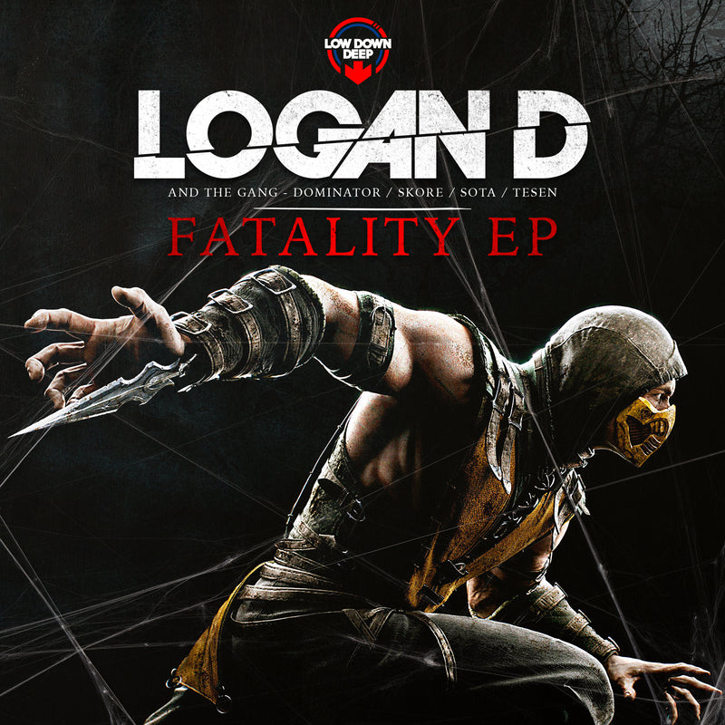 LDD 162 - Logan D & The Gang 'Fatality EP'