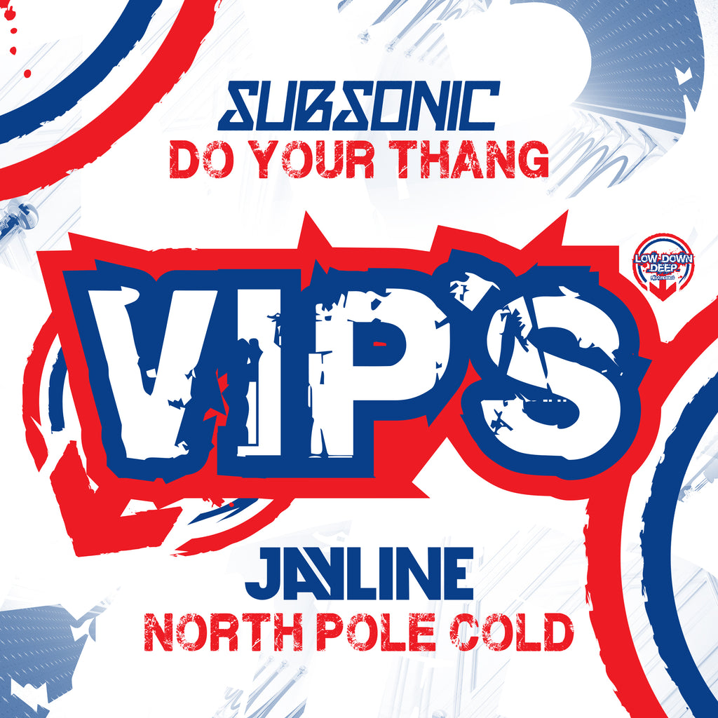 LDD 120 - Subsonic 'Do Ur Thang Vip' | Jayline 'North Pole Cold Vip'