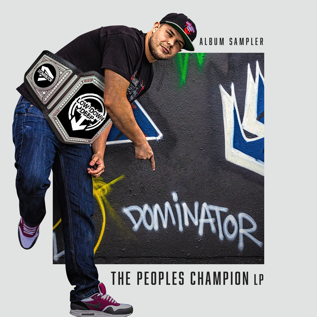 LDD 105 - Dominator 'The Peoples Champion LP Sampler'