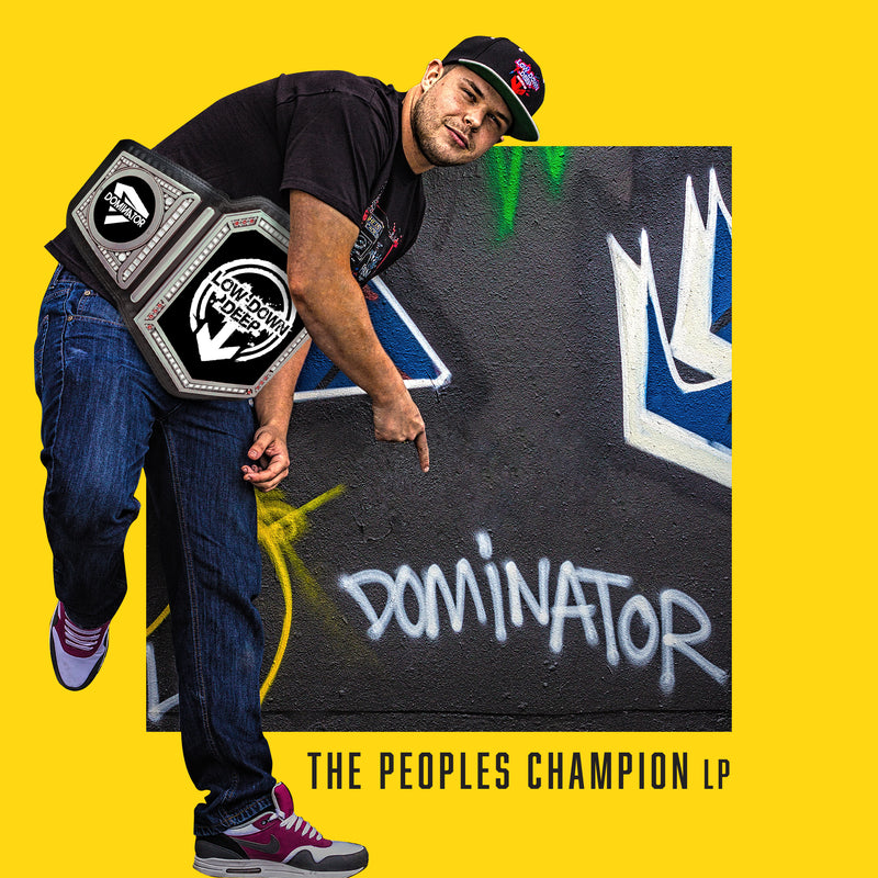 LDD 106 - Dominator 'The Peoples Champion LP'