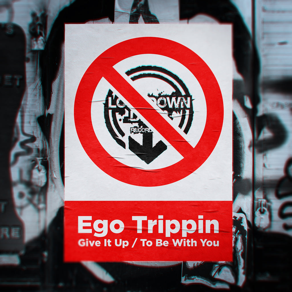 LDD 118 - Ego Trippin 'Give It Up' | 'To Be With You'