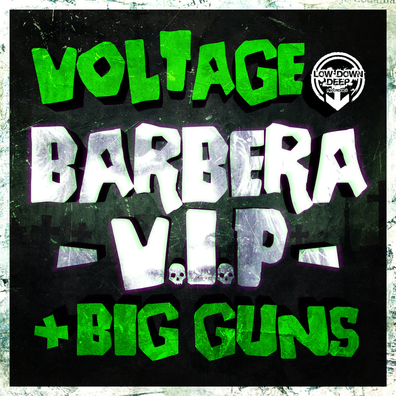 LDD 119 - Voltage 'Barbera Vip' | 'Big Guns'