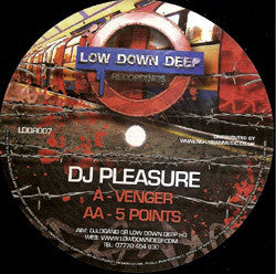 LDD 007 - DJ Pleasure 'Venger' | '5 Points'