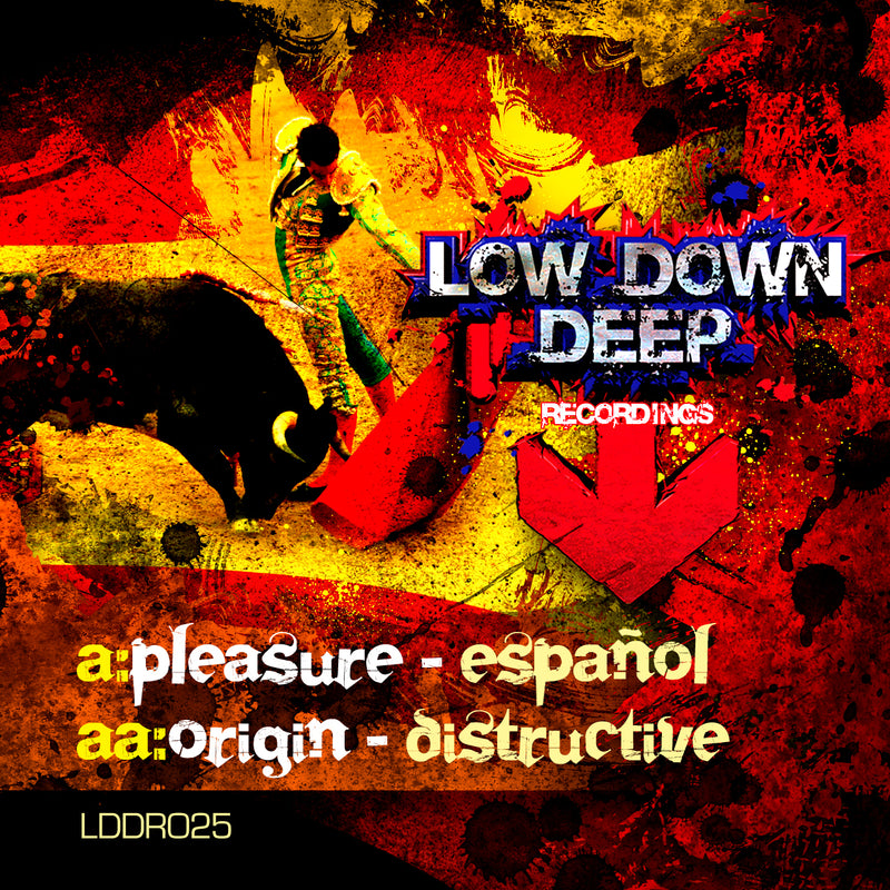 LDD 025 - Pleasure 'Espanol' | Origin 'Distructive'