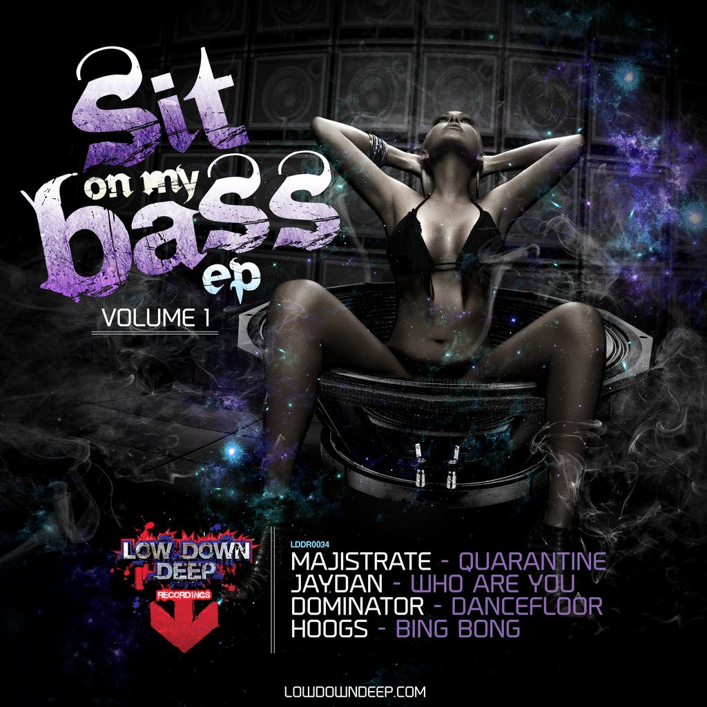 LDD 034 'Sit On My Bass EP' Volume 1