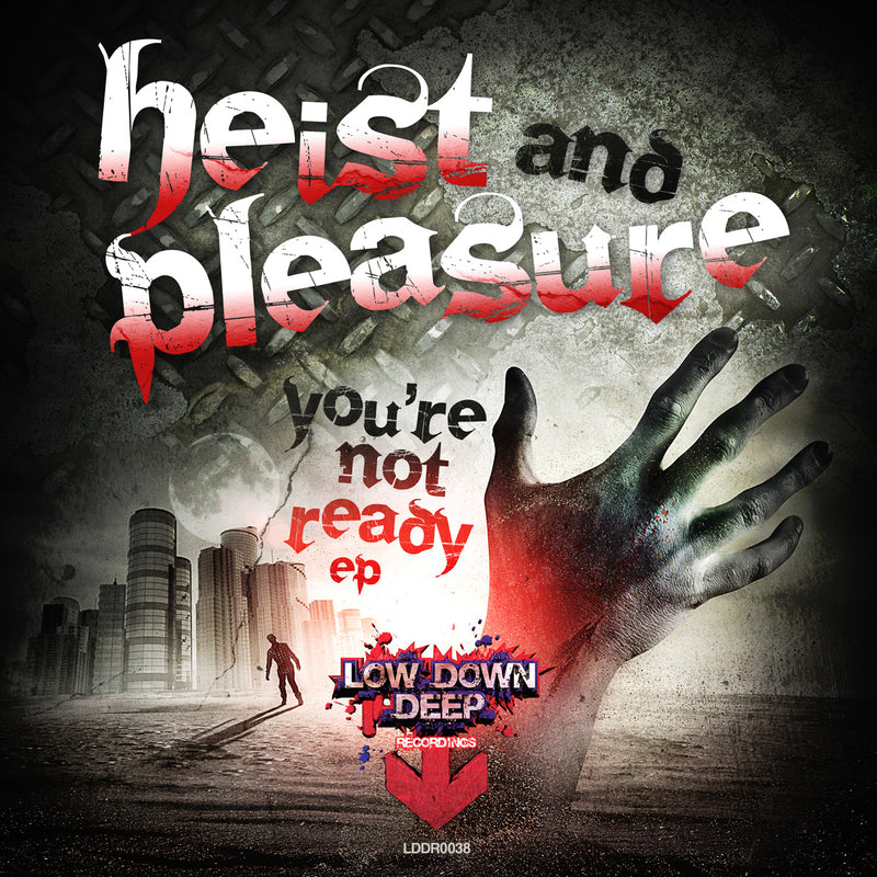 LDD 038 - Heist & Pleasure 'You're Not Ready EP'