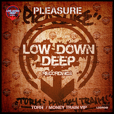 LDD  049 - Pleasure 'Torn' | 'Money Train VIP'