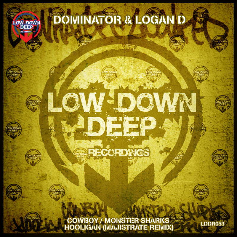 LDD 053 - Dominator & Logan D 'Cowboy' | 'Monster Sharks' | 'Hooligan Majistrate Remix'