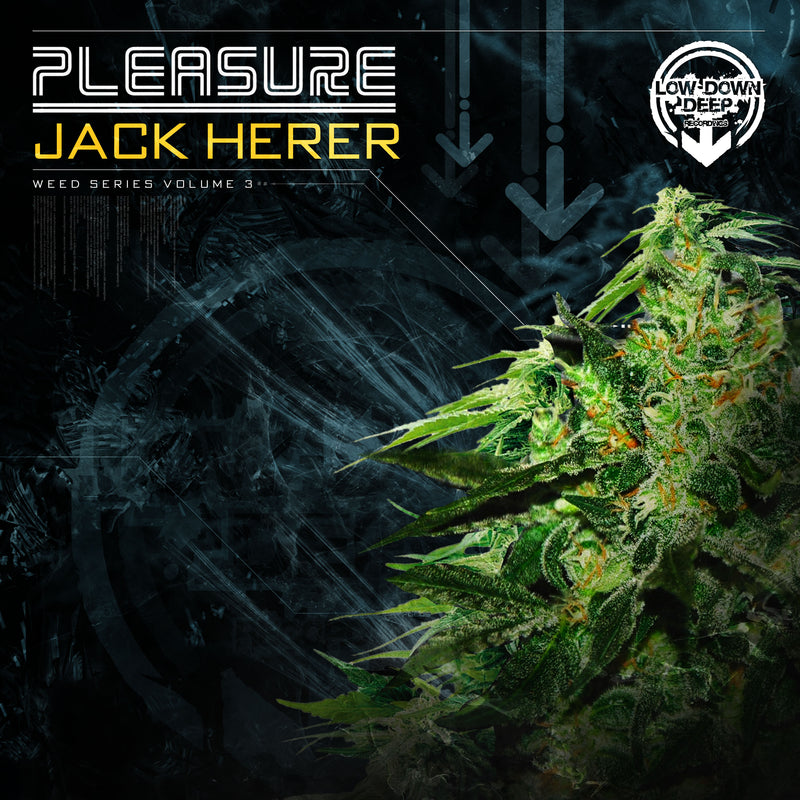 LDD 070 - Pleasure 'Jack Herer'