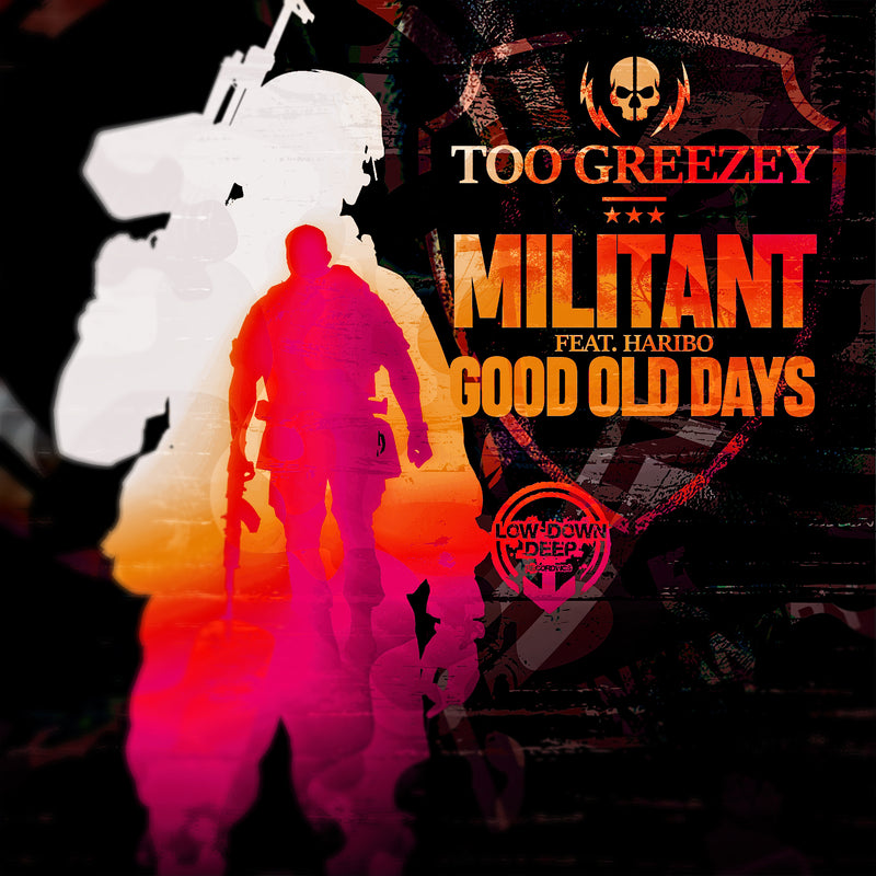 LDD 084 - Too Greezey Ft. Haribo 'Militant' | 'Good Old Days'