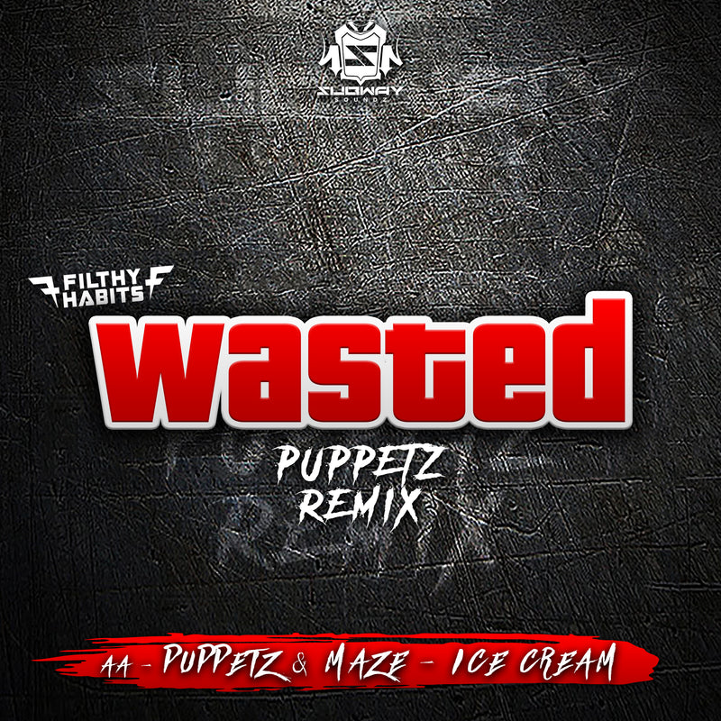 SSLD 079 - Filthy Habits 'Wasted' (Puppetz Remix) | Puppetz & Maze 'Ice Cream'