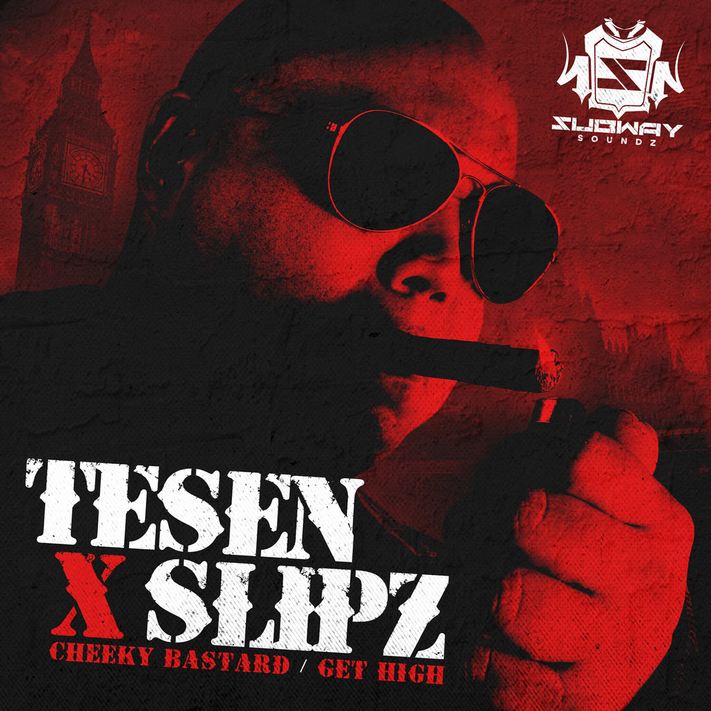 SSLD 039 - Tesen & Slipz 'Cheeky Bastard' | 'Get High'