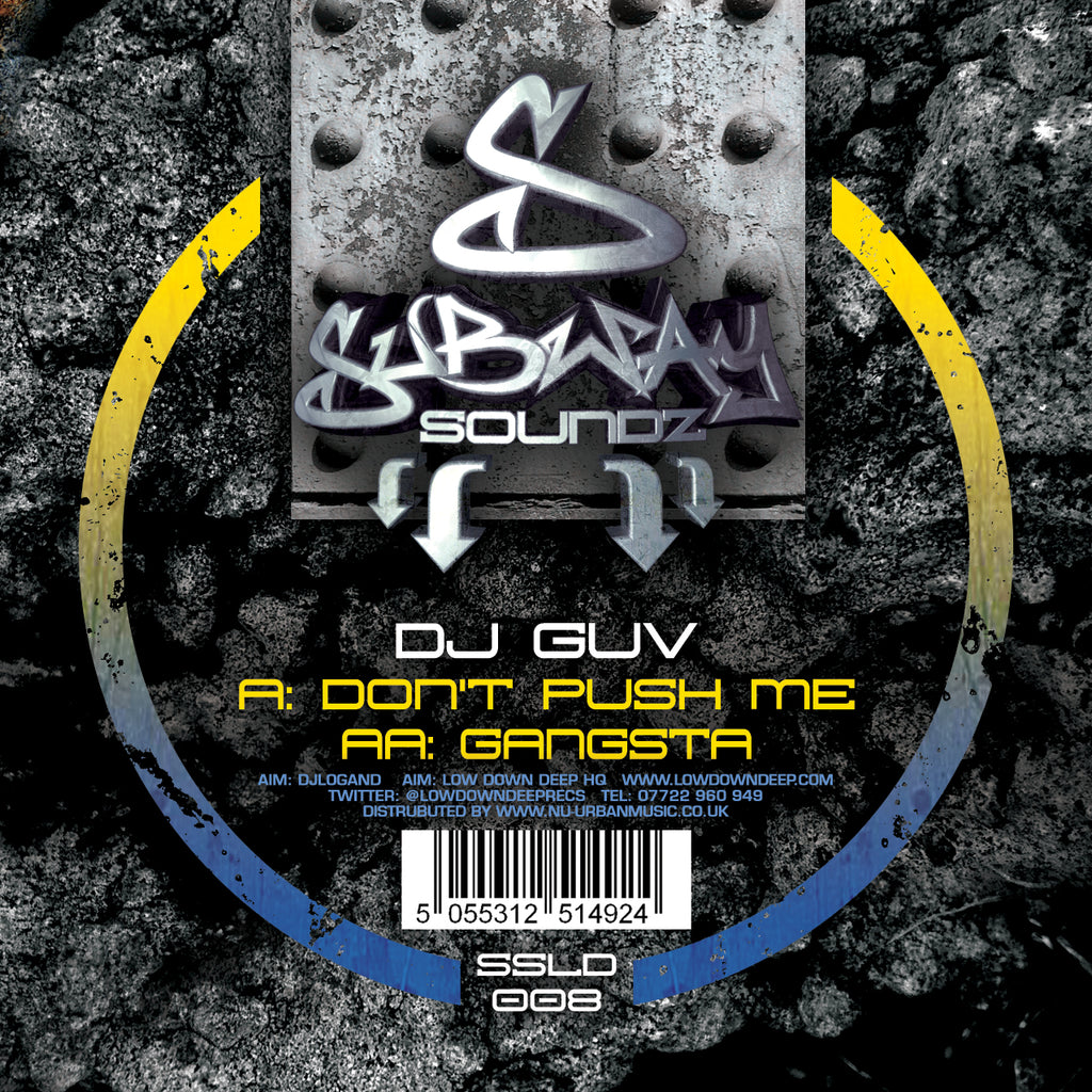 SSLD 008 - DJ Guv 'Don't Push Me' | 'Gangsta'