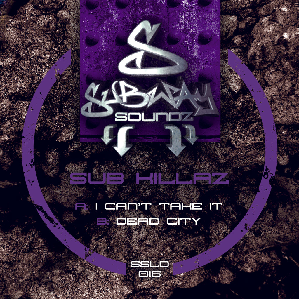 SSLD 016 - Sub Killaz 'I Can't Take It' | 'Dead City'