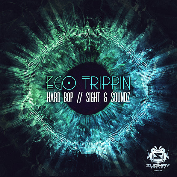 SSLD 018 - Ego Trippin 'Hard Bop' | 'Sight & Soundz'