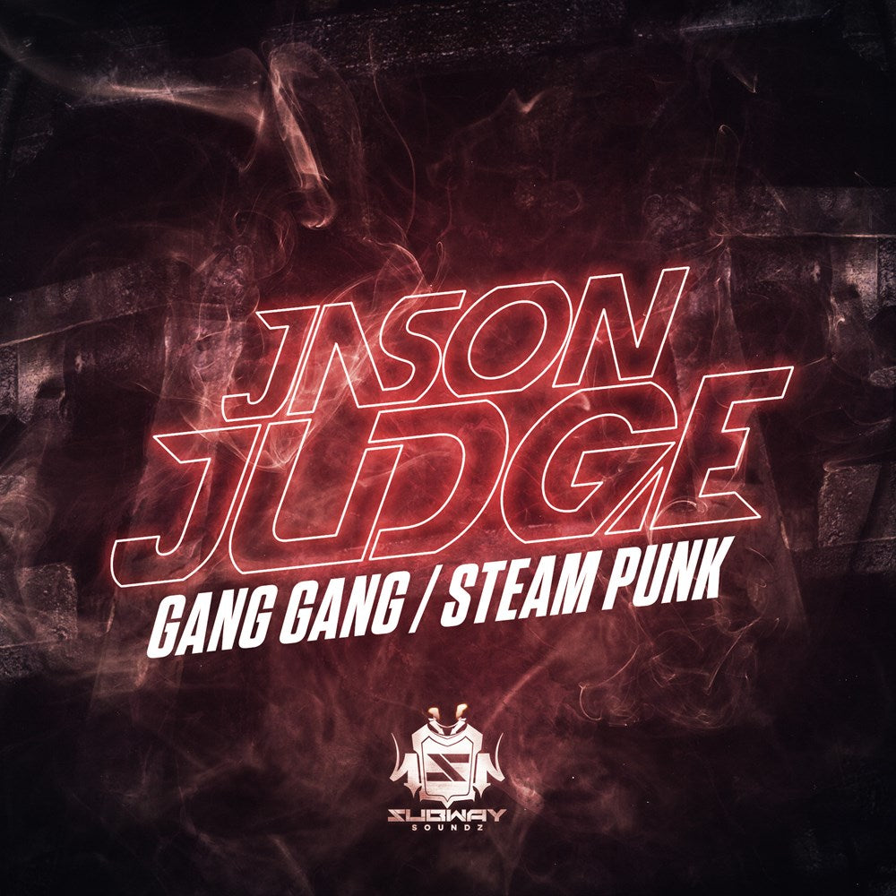 SSLD 026 - Jason Judge 'Gang Gang' | 'Steam Punk'