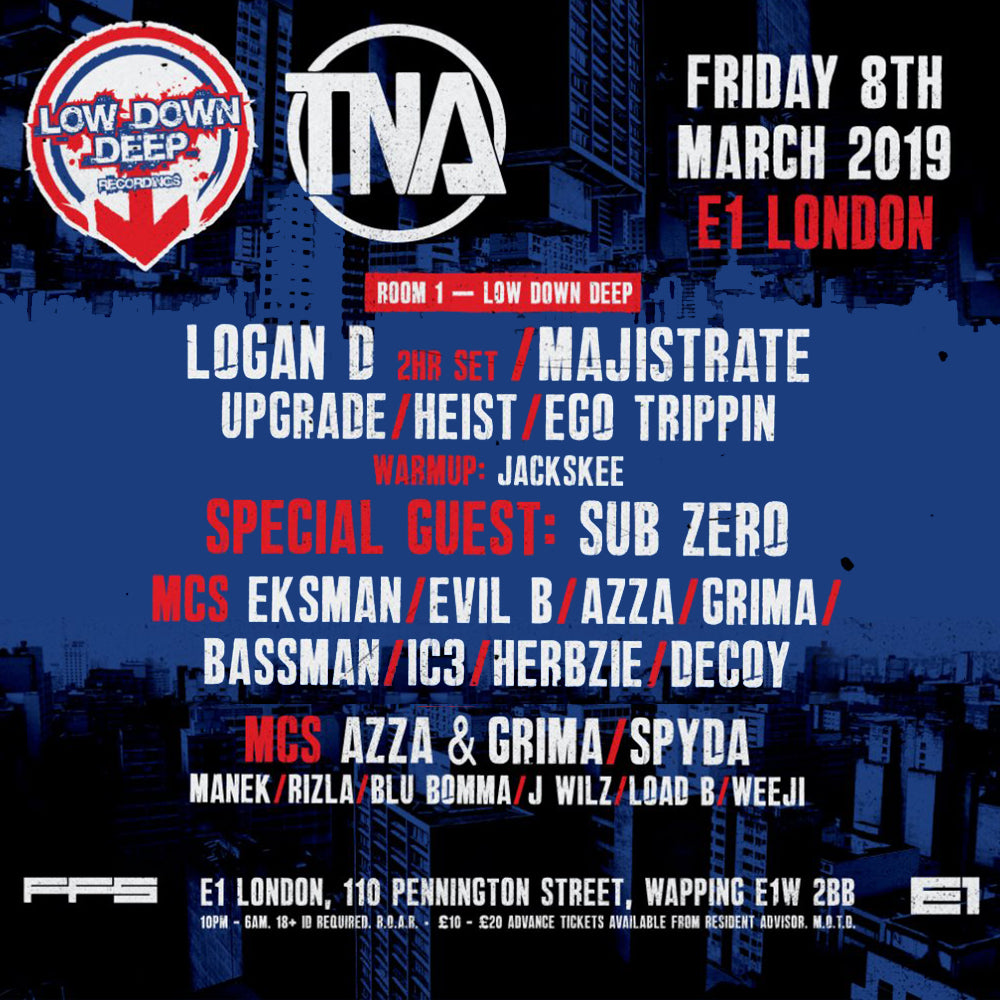 LDD x TNA Recorded @E1 8th March 2019 (Digital Download)