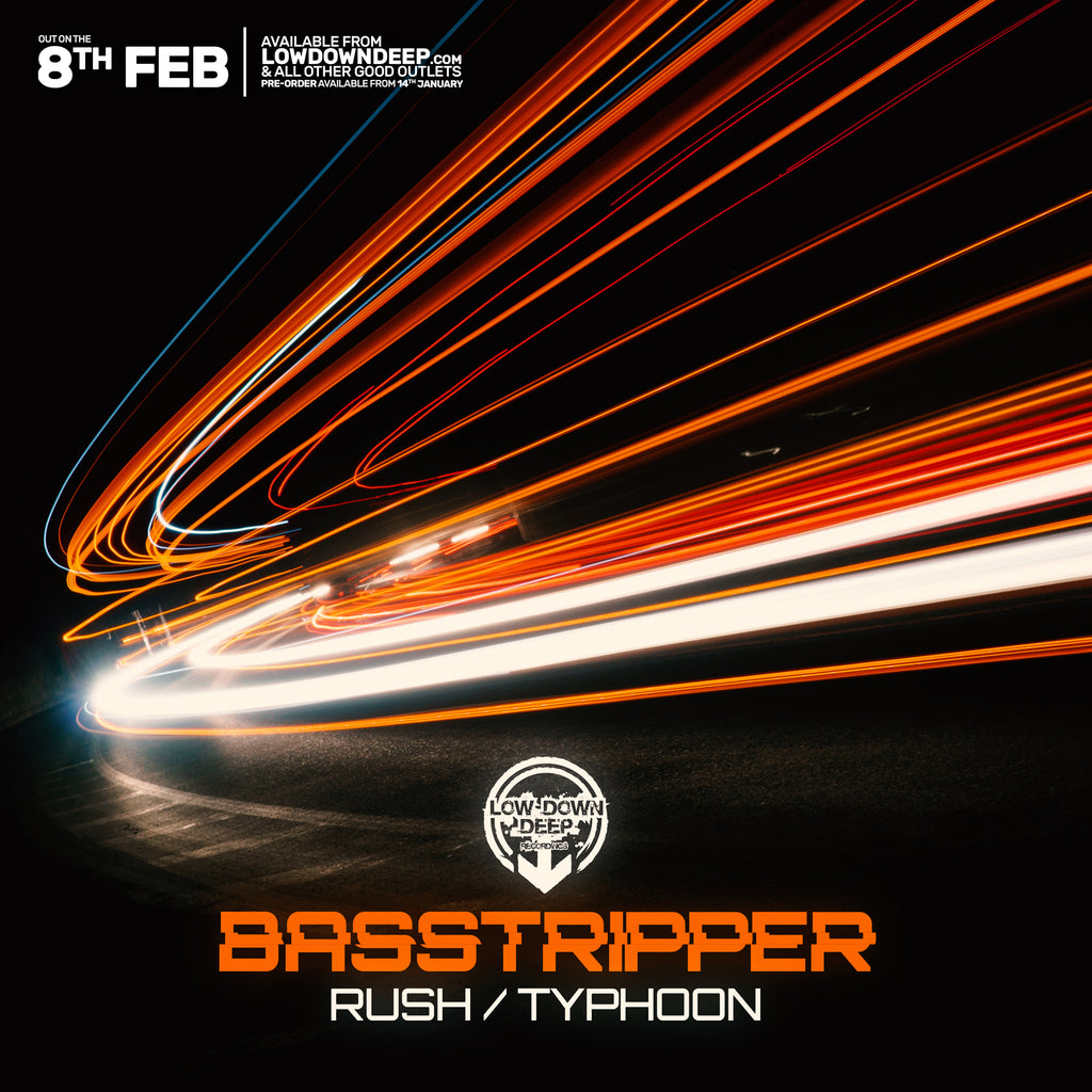 LDD 108 - Basstripper 'Rush' | 'Typhoon'