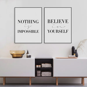 Nothing is Impossible & Believe in Yourself (Minimalist Poster)