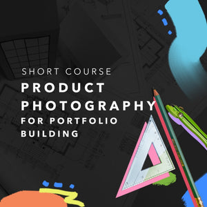 Product Photography for Portfolio Building (Short Course)