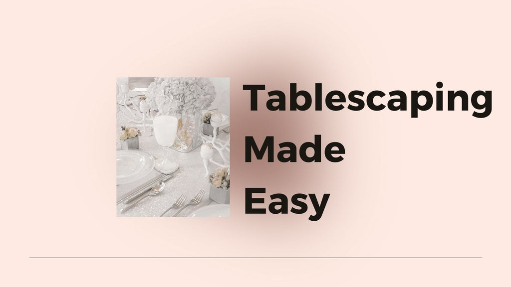 TABLESCAPING MADE EASY