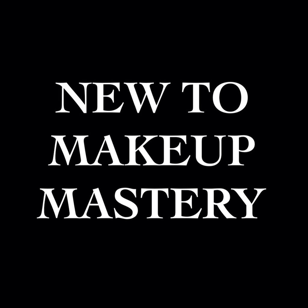 NEW TO MAKEUP MASTERY