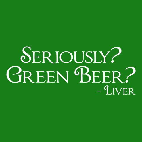Seriously Green Beer