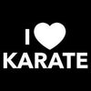 I Love Karate. - Roadkill T Shirts