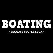 Boating Because People Suck - Roadkill T Shirts