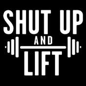 Shut Up And Lift - Roadkill T Shirts