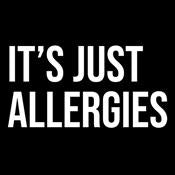 It's Just Allergies T-Shirt - Funny T-Shirt - Roadkill T Shirts