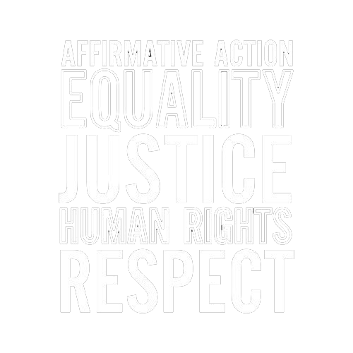 Affirmative Action Equality Justice Human Rights Respect