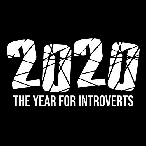 2020 the Year Of Introverts